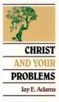 Christ and Your Problems 9780875520117