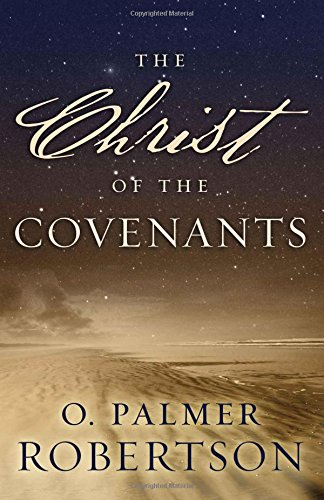 Christ of the Covenants: