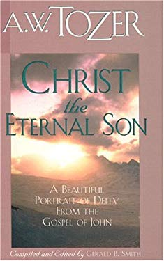 Christ the Eternal Son 9780875094724