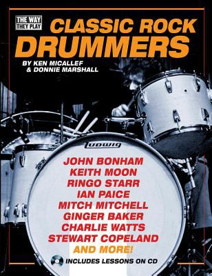Classic Rock Drummers [With CD] 9780879309077