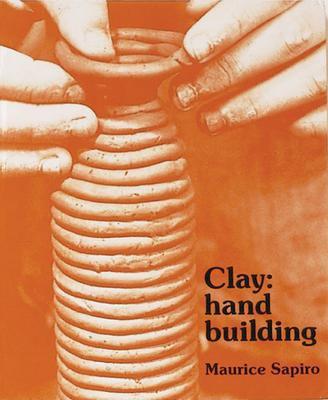 Clay: Handbuilding 9780871921055