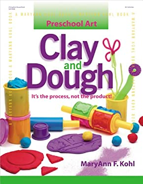 Clay and Dough: It's the Process, Not the Product! 9780876592502