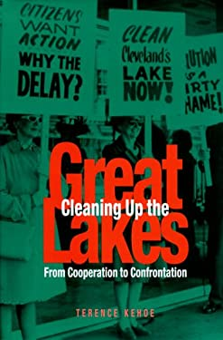 Cleaning Up the Great Lakes: From Cooperatioon to Confrontation - Kehoe, Terence