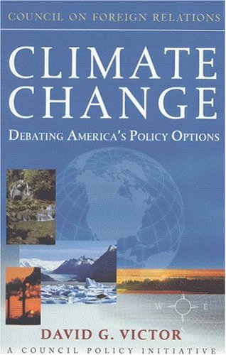 Climate Change: Debating America's Policy Options 9780876093436