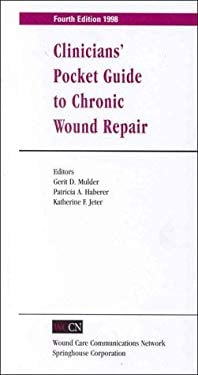 Clinicians' Pocket Guide to Chronic Wound Repair 9780874349887