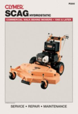 Clymer Scag Hydrostatic: Commercial Walk-Behing Mowers, 1990 & Later 9780872888845
