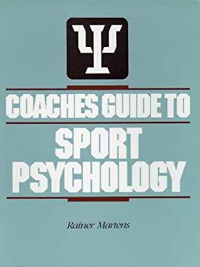 Coaches Guide to Sport Psychology 9780873220224