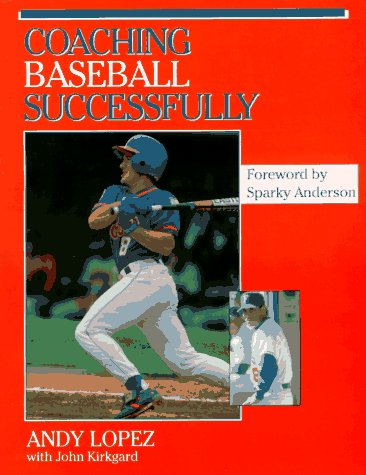 Coaching Baseball Successfully 9780873226097