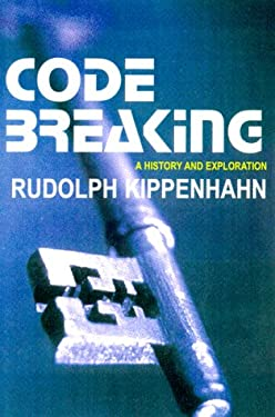 Code Breaking: A History and Exploration 9780879519193