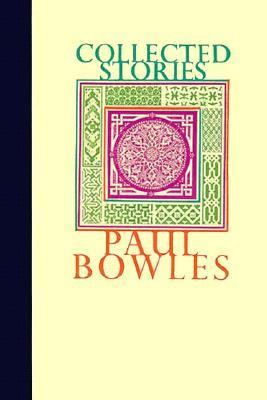 Coll Stories Paul Bowles 9780876853979