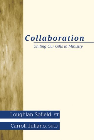 Collaboration: Uniting Our Gifts in Ministry 9780877936831
