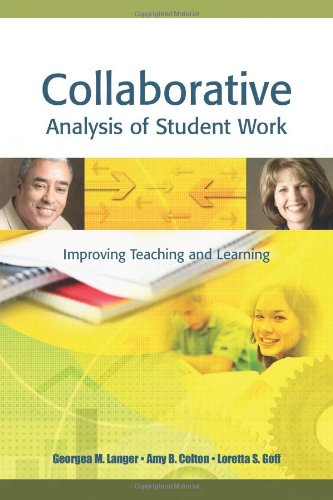 Collaborative Analysis of Student Work: Improving Teaching and Learning