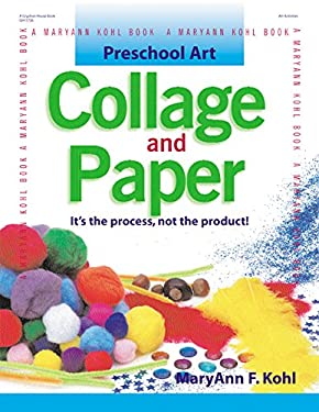 Collage and Paper: It's the Process, Not the Product! 9780876592526