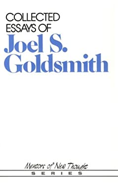 Collected Essays of Joel S. Goldsmith 9780875165790