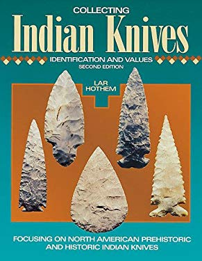 Collecting Indian Knives 9780873418393