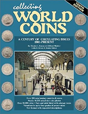 Collecting World Coins: More Than a Century of Circulating Issues 9780873496704