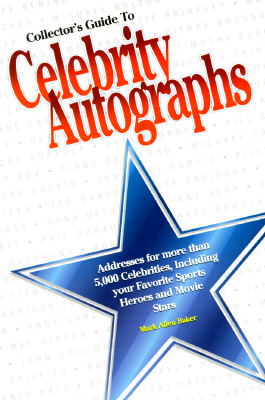 Collectors Guide to Celebrity Autographs 9780873414647