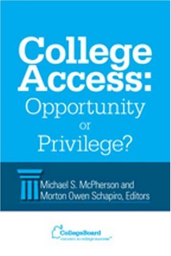 College Access: Opportunity or Privilege? 9780874477740