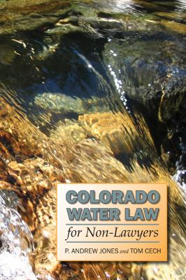 Colorado Water Law for Non-Lawyers 9780870819506