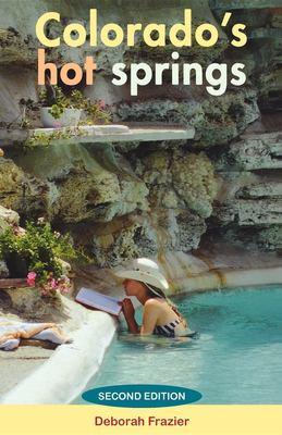 Colorado's Hot Springs 9780871089083