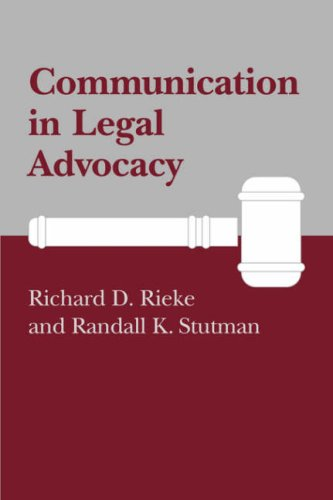 Communication in Legal Advocacy 9780872496811