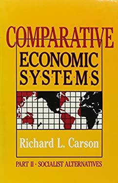 Comparative Economic Systems, Volume II 9780873325813