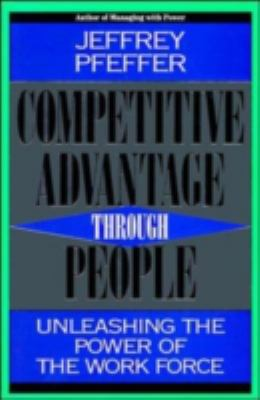 Competitive Advantage Through People 9780875847177