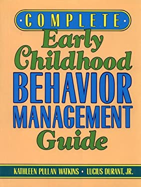 Complete Early Childhood Behavior Management Guide 9780876282618