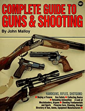 Complete Guide to Guns and Shooting 9780873491662