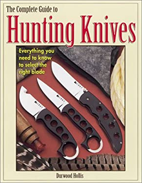 Complete Guide to Hunting Knives 9780873492287