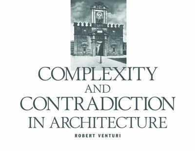 Complexity and Contradiction in Architecture 9780870702822