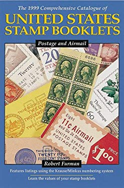 Comprehensive Catalogue of United States Stamp Booklets: Postage and Airmail 9780873416856