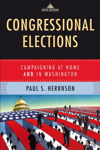 Congressional Elections: Campaigning at Home and in Washington 9780872899650