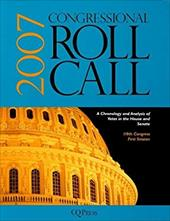 Congressional Roll Call: A Chronology and Analysis of Votes in the House and Senate 110th Congress, First Session