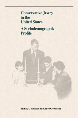 Conservative Jewry in the United States: A Socialdemographic Profile 9780873341042