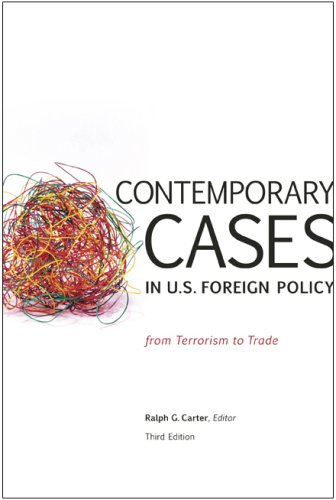 Contemporary Cases in US Foreign Policy: From Terrorism to Trade 9780872894723