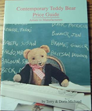 Contemporary Teddy Bear Price Guide: Artists to Manufacturers 9780875883984