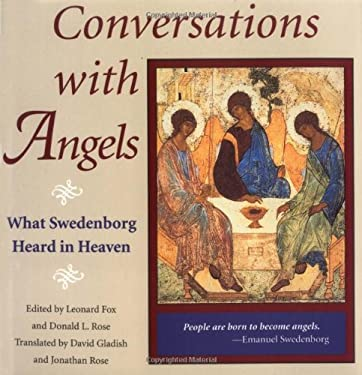 Conversations with Angels: What Swedenborg Heard in Heaven 9780877851776