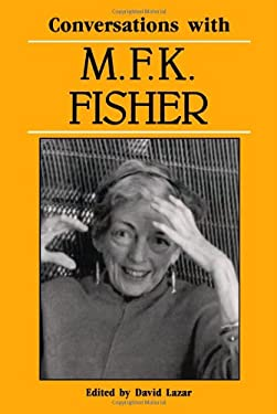 Conversations with M. F. K. Fisher 9780878055968
