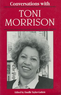 Conversations with Toni Morrison - Taylor-Guthrie, Danille K.
