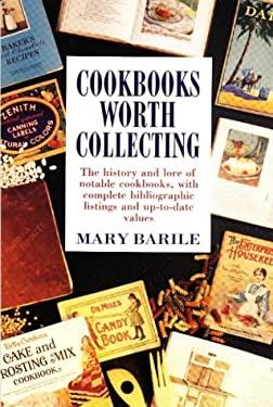 Cookbooks Worth Collecting 9780870696862