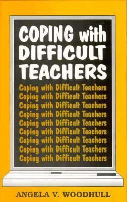 Coping with Difficult Teachers