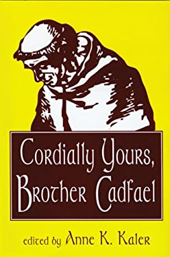 Cordially Yours, Brother Cadfael 9780879727741