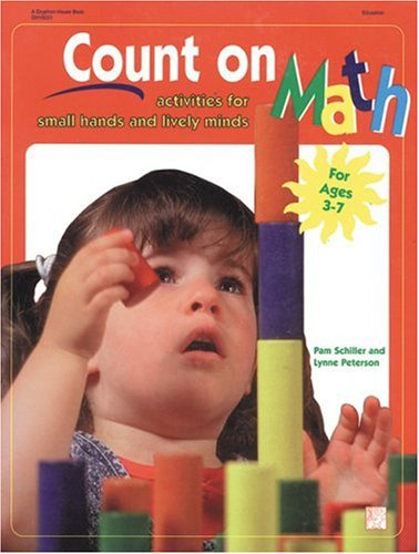 Count on Math: Activities for Small Hands and Lively Minds 9780876591888
