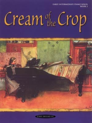 Cream of the Crop, Bk 2
