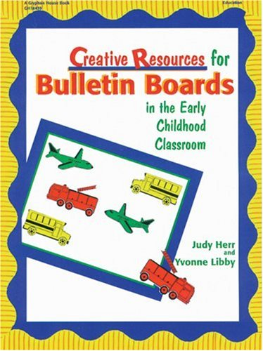 Creative Resources for Bulletin Boards in the Earl 9780876591833