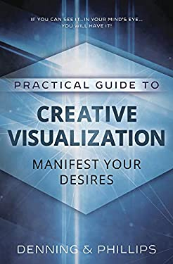 Creative Visualization: Manifest Your Desires 9780875421834