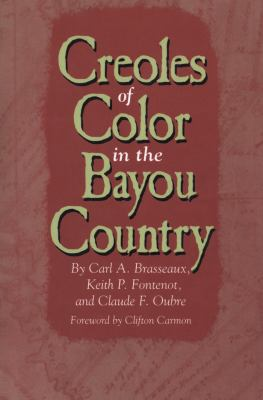 Creoles of Color in the Bayou Country 9780878059492