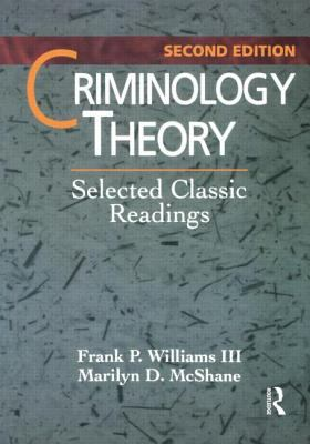 Criminology Theory: Selected Classic Readings 9780870842016