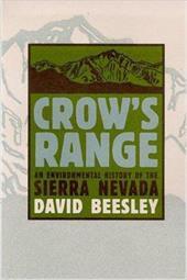 Crow's Range: An Environmental History of the Sierra Nevada 3863663